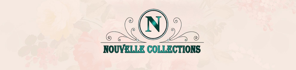Nouvelle Collections